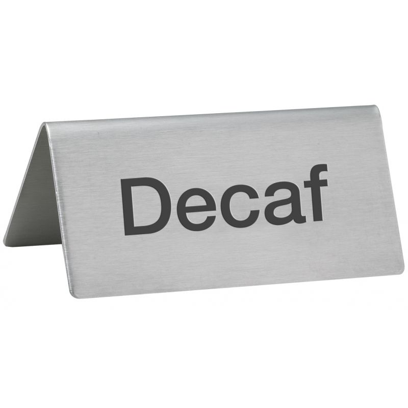 Tent Sign,  inchesDecaf inches, S/S