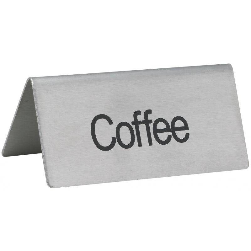 Tent Sign,  inchesCoffee inches, S/S