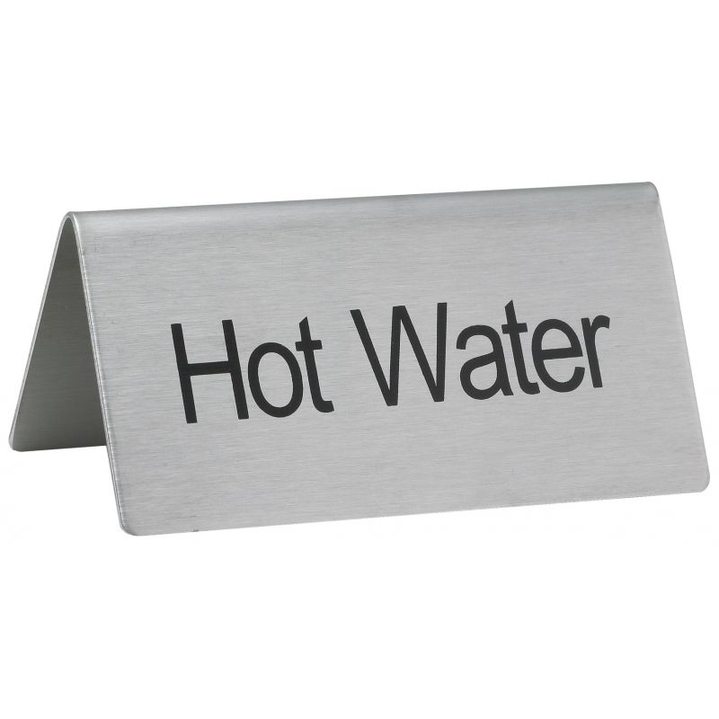 Tent Sign,  inchesHot Water inches, S/S