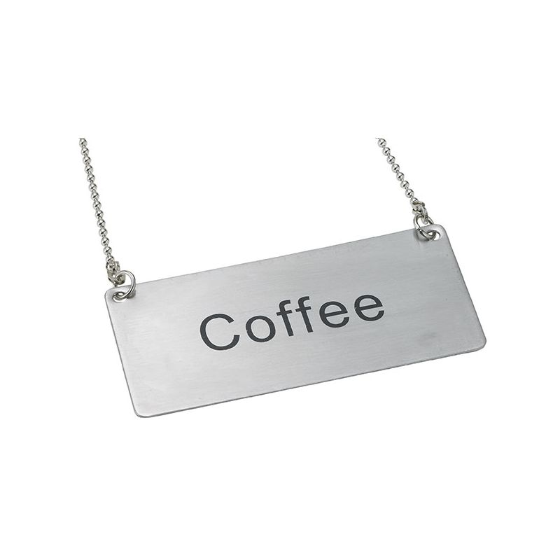 Chain Sign,  inchesCoffee inches, S/S
