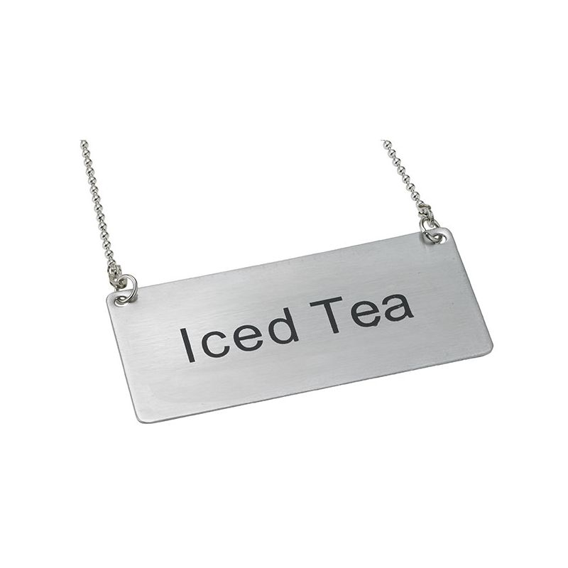 Chain Sign,  inchesIced Tea inches, S/S
