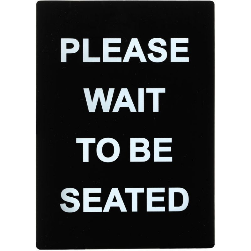 Stanchion  Sign,  inchesPlease Wait To Be Seated inches